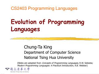 CS2403 Programming Languages Evolution of Programming Languages