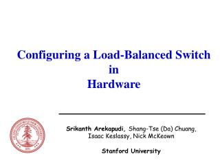 Configuring a Load-Balanced Switch                   in  Hardware