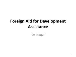 AID, GROWTH AND DEVELOPMENT For or Against Official Development Assistance