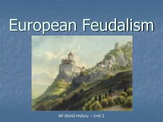 European Feudalism