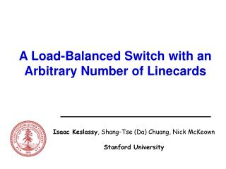 A Load-Balanced Switch with an Arbitrary Number of Linecards