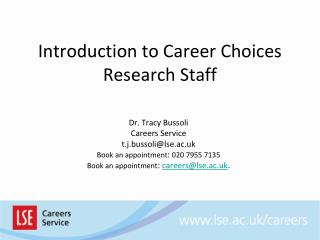 Introduction to Career Choices Research Staff