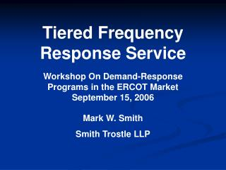 Tiered Frequency  Response Service