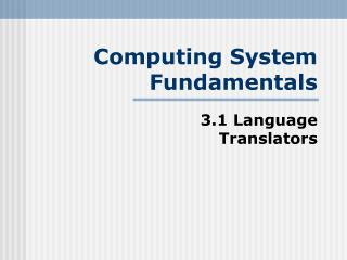Computing System Fundamentals