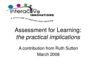 Assessment for Learning: the practical implications