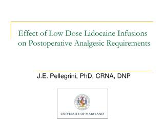 Effect of Low Dose Lidocaine Infusions on Postoperative Analgesic Requirements
