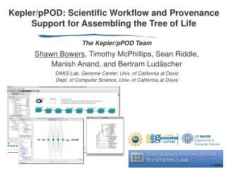 Kepler/pPOD: Scientific Workflow and Provenance Support for Assembling the Tree of Life