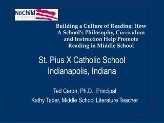 St. Pius X Catholic School Indianapolis, Indiana