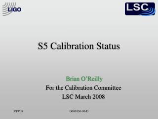 S5 Calibration Status