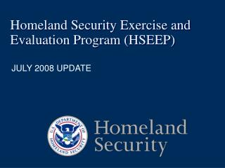Homeland Security Exercise and Evaluation Program HSEEP