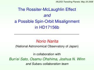 The Rossiter-McLaughlin Effect and a Possible Spin-Orbit Misalignment in HD17156b