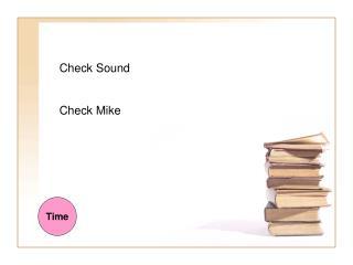 Check Sound Check Mike