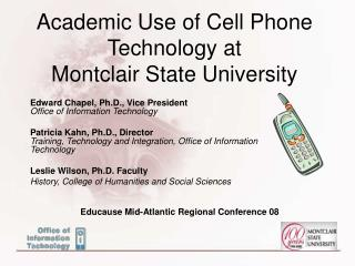 Academic Use of Cell Phone Technology at  Montclair State University