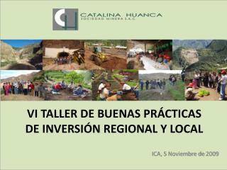 VI TALLER DE BUENAS PR CTICAS DE INVERSI N REGIONAL Y LOCAL
