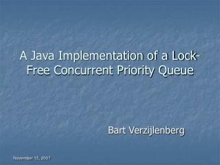 A Java Implementation of a Lock-Free Concurrent Priority Queue
