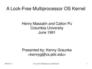 A Lock-Free Multiprocessor OS Kernel