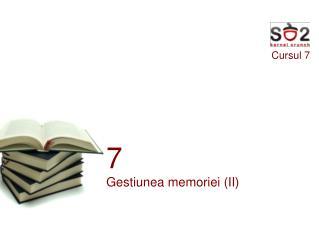 Cursul 7
