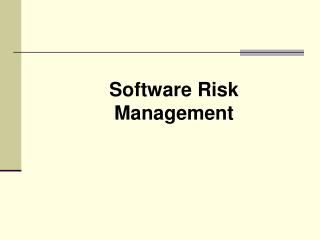 Software Risk Management