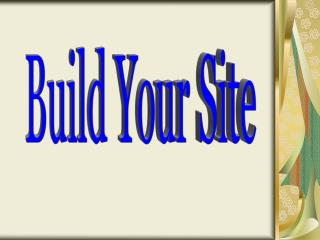 Build Your Site