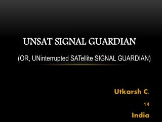 UNSAT Signal Guardian