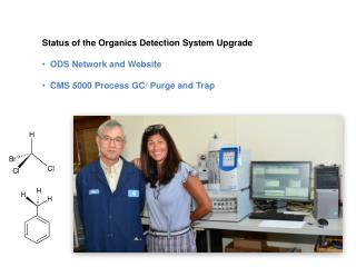 Status of the Organics Detection System Upgrade   ODS Network and Website