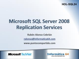Microsoft SQL Server 2008 Replication Services