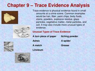 Chapter 9 – Trace Evidence Analysis