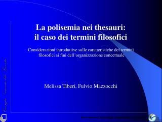 Melissa Tiberi, Fulvio Mazzocchi