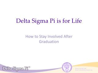 Delta Sigma Pi is for Life