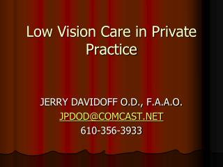 Low Vision Care in Private Practice
