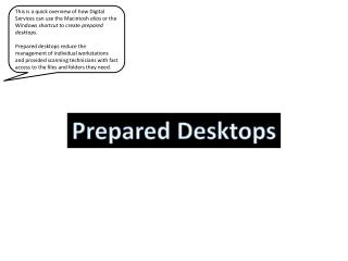 Prepared Desktops