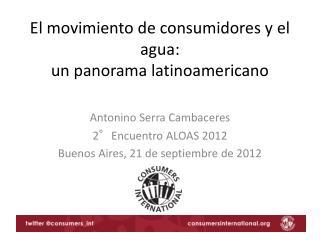 El movimiento de consumidores y el agua:  un panorama latinoamericano