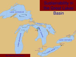 Sustainability in the Great Lakes Basin
