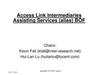 Access Link Intermediaries Assisting Services (alias) BOF