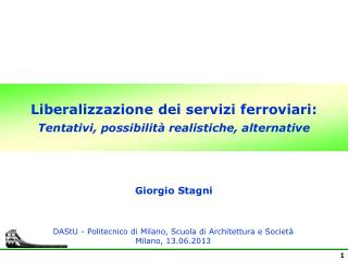 Liberalizzazione dei servizi ferroviari: Tentativi, possibilità realistiche, alternative