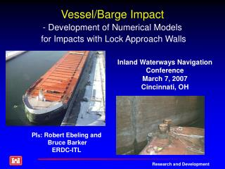 Vessel/Barge Impact - Development of Numerical Models  for Impacts with Lock Approach Walls