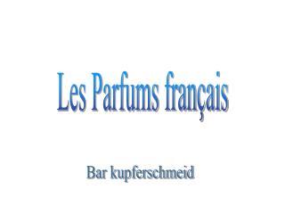 Les Parfums français