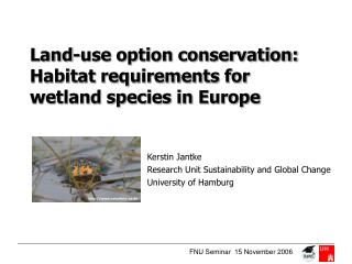 Land-use option conservation: Habitat requirements for  wetland species in Europe