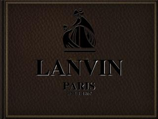 LANVIN PARIS SINCE 1867