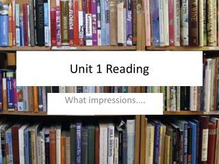 Unit 1 Reading