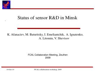 Status of sensor R&D in Minsk