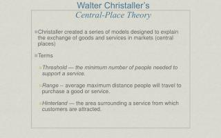 Walter Christaller�s  Central-Place Theory