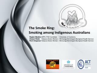 The Smoke Ring: Smoking among Indigenous Australians