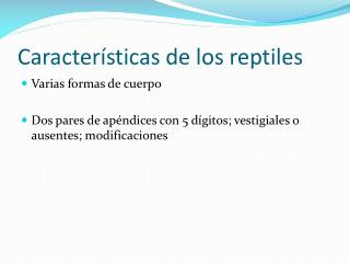 Caracter�sticas de los reptiles