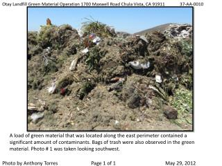 Otay Landfill Green Material Operation 1700 Maxwell Road Chula Vista, CA 91911     	37-AA-0010