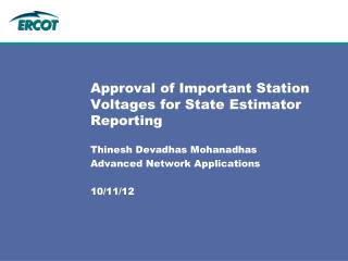 Approval of Important Station Voltages for State Estimator Reporting