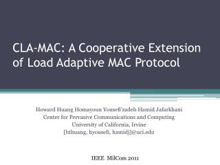 CLA-MAC: A Cooperative Extension of Load Adaptive MAC Protocol