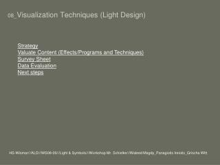 08_ Visualization  Techniques  (Light Design)