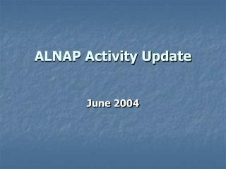 ALNAP Activity Update