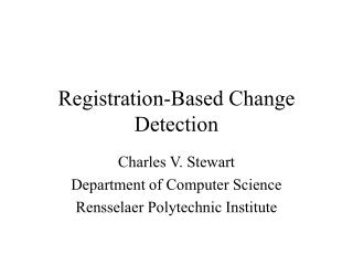 Registration-Based Change Detection
